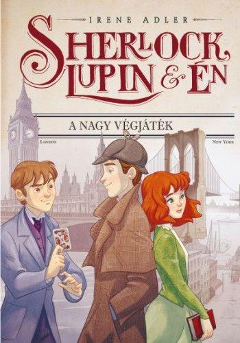 Sherlock, Lupin és én 13. - A nagy végjáték
