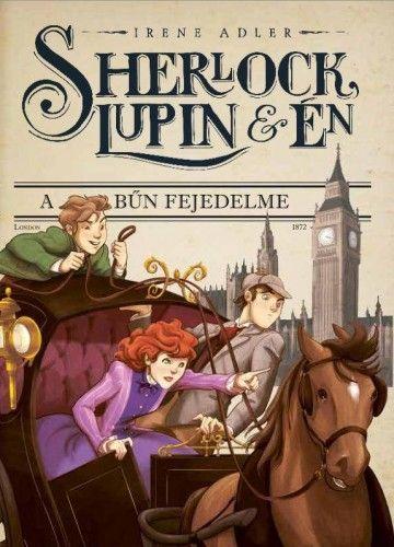 Sherlock, Lupin & Én 10. - A bűn fejedelme