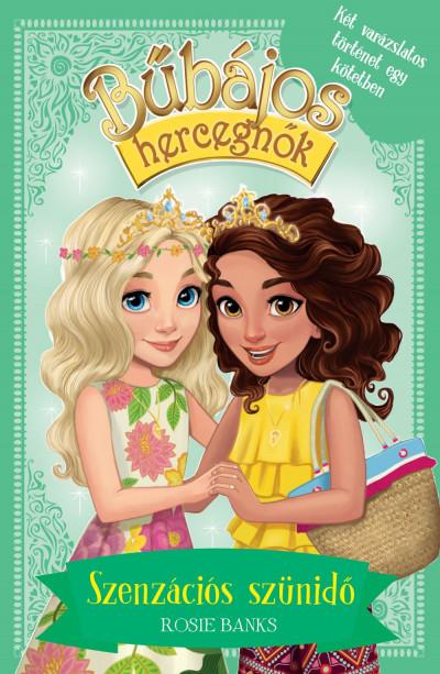 Bűbájos hercegnők - Szenzációs szünidő