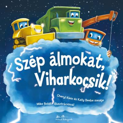 Szép álmokat, Viharkocsik! - Katy Beebe pdf epub