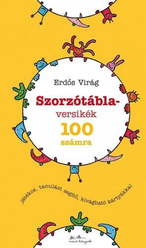 Szorzótábla-versikék - 100 számra - Erdős Virág |