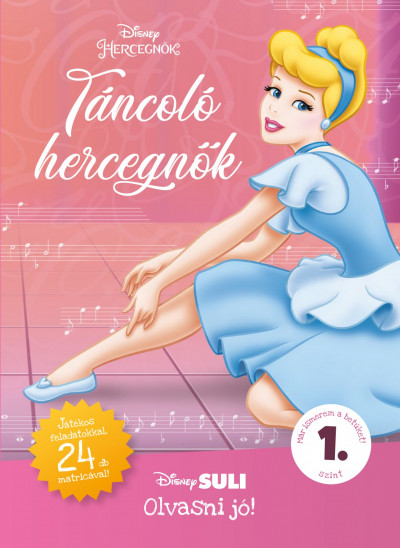 Táncoló hercegnők - Disney Suli - Olvasni jó! sorozat 1. szint - Melissa Lagonegro pdf epub