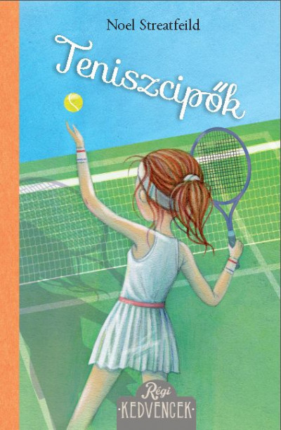 Teniszcipők - Noel Streatfeild pdf epub
