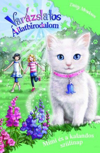 Varázslatos Állatbirodalom - Mimi és a kalandos szülinap