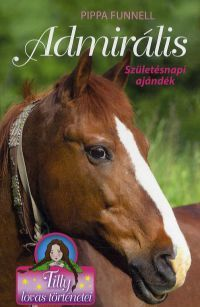 Tilly lovas történetei - Admirális - Születésnapi ajándék