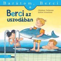 Berci az uszodában - Barátom Berci - Christian Tielmann |