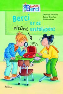 Berci barátom - Berci és az eltűnt osztálypénz - Christian Tielmann pdf epub