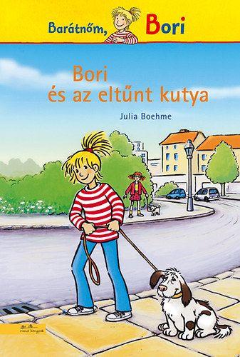 Bori és az eltűnt kutya - Barátnőm, Bori