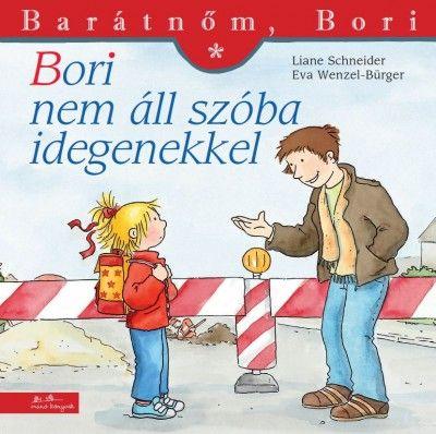 Bori nem áll szóba idegenekkel - Liane Schneider pdf epub