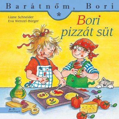 Bori pizzát süt - Barátnőm, Bori