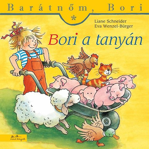 Barátnőm, Bori - Bori a tanyán - Liane Schneider pdf epub