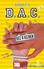 D.A.C. 3. - Kéz a kézben