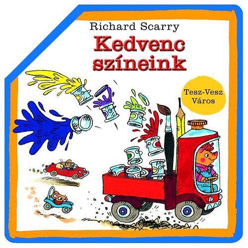 Kedvenc színeink - Tesz-Vesz Város - Richard Scarry |