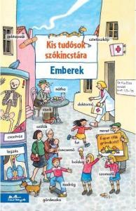 Kis tudósok szókincstára - Emberek - Achim Ahlgrimm pdf epub