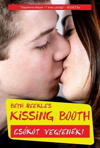 Kissing booth - Csókot vegyenek! - Beth Reekles pdf epub