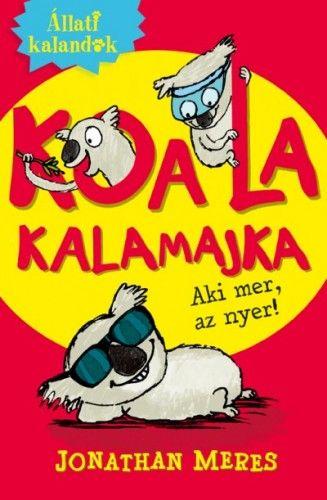 Állati kalandok - Koala kalamajka 1. - Aki mer, az nyer!