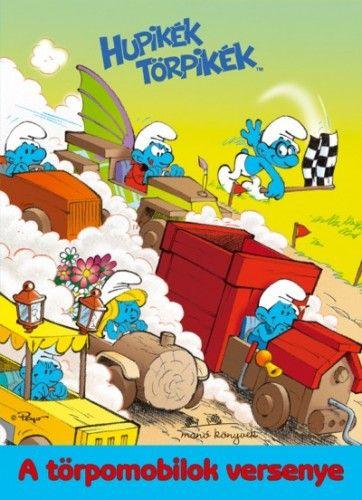 Hupikék Törpikék - A törpomobilok versenye