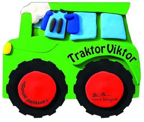 Traktor Viktor - Guruló pajtások -  pdf epub