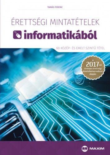 Érettségi mintatételek informatikából (60 középszintű tétel)