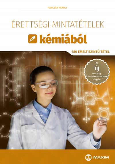 Érettségi mintatételek kémiából - 180 emelt szintű tétel