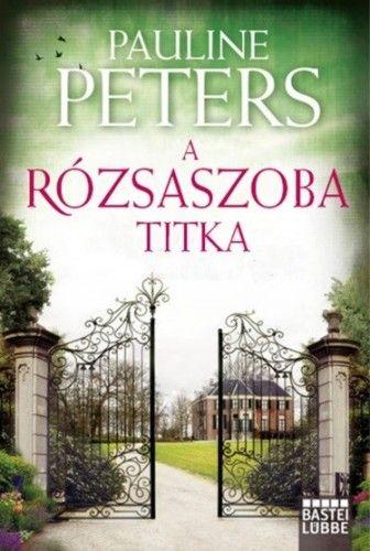 A rózsaszoba titka - Pauline Peters pdf epub