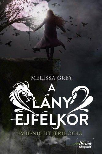 A lány éjfélkor - Melissa Grey |