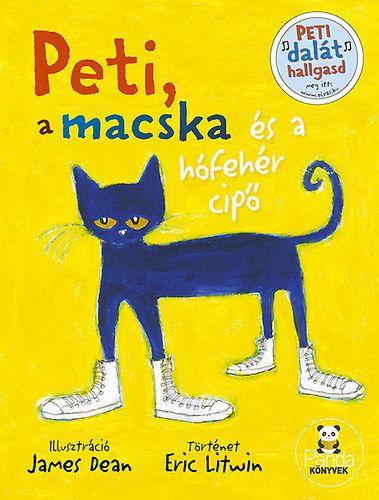Peti, a macska és a hófehér cipő - Eric Litwin |