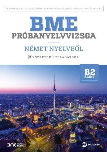 BME próbanyelvvizsga német nyelvből - 8 középfokú feladatsor - B2 szint
