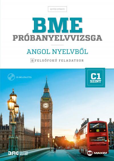 BME próbanyelvvizsga angol nyelvből - 8 felsőfokú feladatsor - C1 szint - (CD melléklettel)