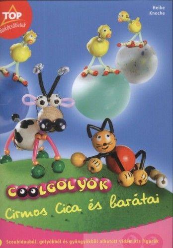 Coolgolyók - Cirmos Cica és barátai - Heike Knoche pdf epub