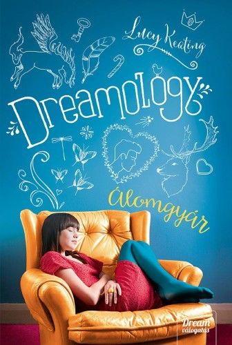 Dreamology - Álomgyár - Lucy Keating pdf epub