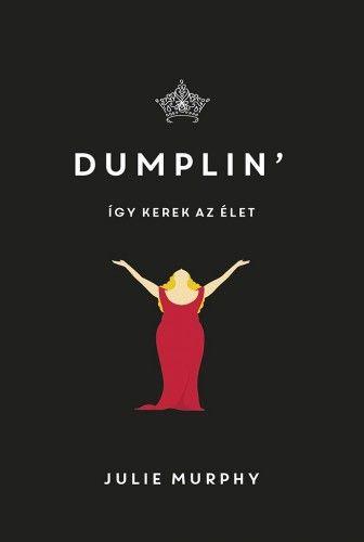 Dumplin' - Így kerek az élet - Julie Murphy pdf epub
