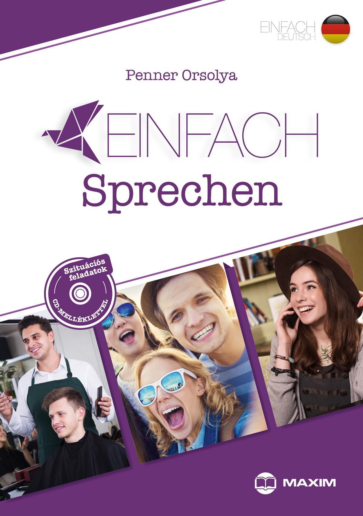 Einfach Sprechen – Szituációs feladatok német nyelvből - B1-B2 szinten - CD melléklettel