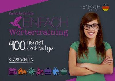 Einfach Wörtertraining - 400 német szókártya - Kezdő szinten