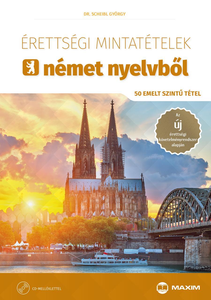 Érettségi mintatételek német nyelvből - 50 emelt szintű tétel - CD-melléklettel