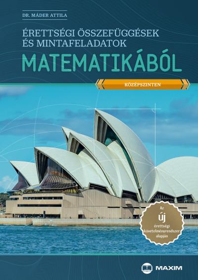 Érettségi összefüggések és mintafeladatok matematikából - középszinten