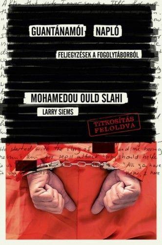 Guantanamói napló - Larry Siems pdf epub