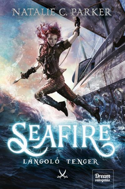 Seafire - Lángoló tenger - Natalie C. Parker pdf epub