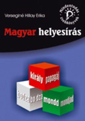 Magyar helyesírás - Verseginé Hillay Erika pdf epub