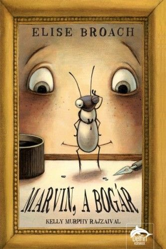 Marvin, a bogár - Elise Broach pdf epub