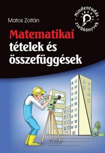 Matematikai tételek és összefüggések - Matos Zoltán pdf epub