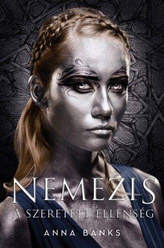 Nemezis - Szeretett ellenség - Anna Banks |