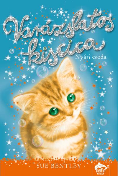 Varázslatos kiscica - Nyári csoda