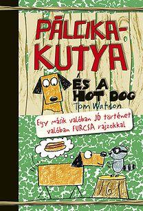 Pálcikakutya - Tom Watson pdf epub