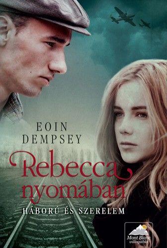 Rebecca nyomában - Eoin Dempsey pdf epub