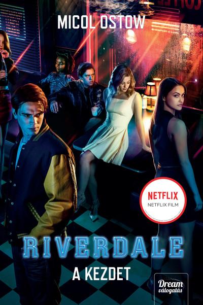 Riverdale - A kezdet