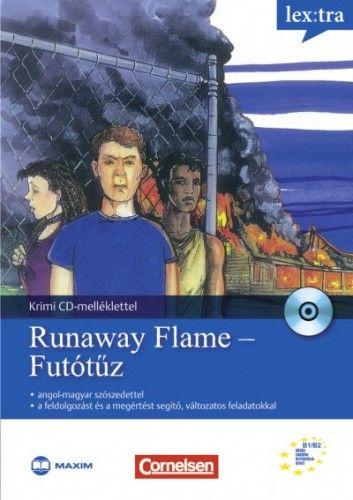 Runaway Flame - Futótűz - Angol-magyar szószedettel + CD-melléklettel