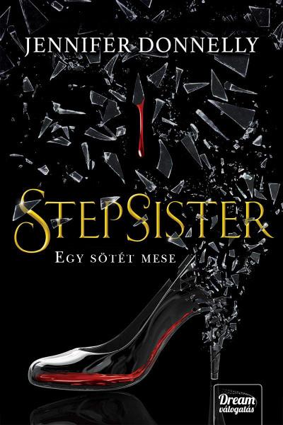 Stepsister - Egy sötét mese - Bozai Ágota pdf epub