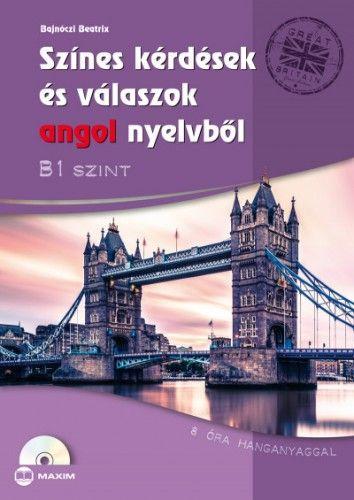 Színes kérdések és válaszok angol nyelvből - B1 szint (CD-melléklettel) - 8 óra hanganyaggal