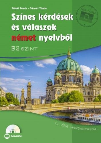 Színes kérdések és válaszok német nyelvből - B2 szint - CD-melléklettel